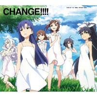 TVアニメ「アイドルマスター」 新オープニング・テーマ 収録シングル「CHANGE!!!!」