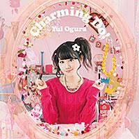 小倉唯 3rdシングル「Charming Do!」