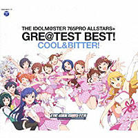 「THE IDOLM@STER 765PRO ALLSTARS+ GRE@TEST BEST! -COOL&BITTER!-」