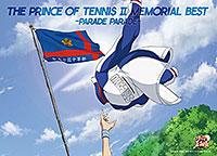 TVアニメ「新テニスの王子様」 「THE PRINCE OF TENNIS II MEMORIAL BEST-PARADE PARADE-」Various Artists