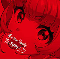「Tokyo 7th シスターズ」2nd Album 「Are You Ready 7th-TYPES??」