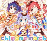 TVアニメ「ご注文はうさぎですか??」キャラクターソングアルバム 「チマメ隊/chimame march」