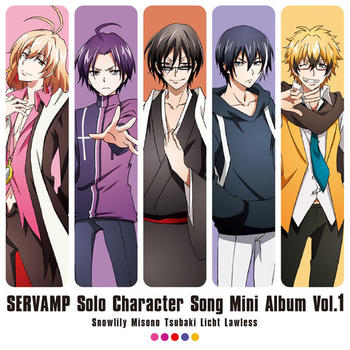 TVアニメ「SERVAMP-サーヴァンプ-」「ソロキャラクターソングミニアルバム」Vol.1