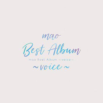 「mao Best Album 〜voice〜」
