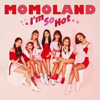 MOMOLAND 3rdシングル「I'm So Hot -Japanese ver.-」