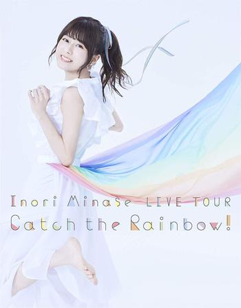 水瀬いのりLIVE Blu-ray『Inori Minase LIVE TOUR Catch the Rainbow!』