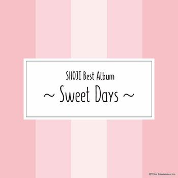 SHOJI Best Album ~Sweet Days~