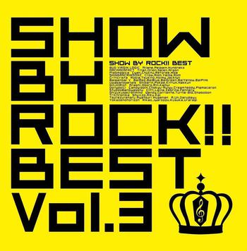 TVアニメ『SHOW BY ROCK!!』SHOW BY ROCK!! BEST Vol.3