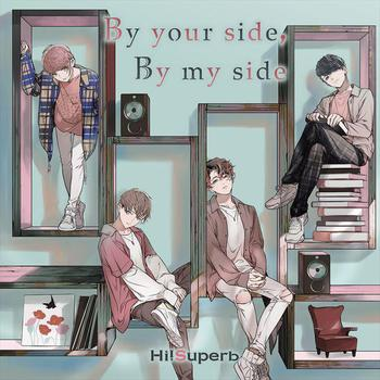 Hi!Superb(ハイシュパーブ)「By your side, By my side」