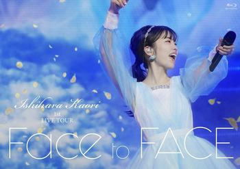 石原夏織 1st LIVE TOUR「Face to FACE」