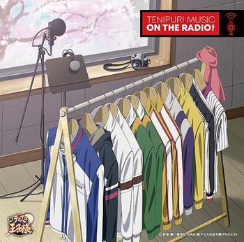新テニスの王子様「TENIPURI MUSIC ON THE RADIO!」