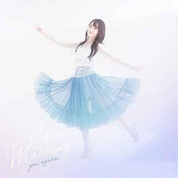 小倉 唯 13thシングル「Clear Morning」「ブルーアーカイブ -Blue Archive-」テーマソング