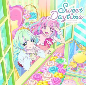 TVアニメ「アイカツプラネット!」挿入歌シングル2「Sweet Daytime」